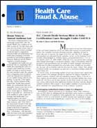 Legal Magazines & Periodicals Health Care Fraud & Abuse